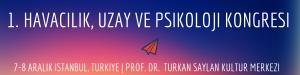 Havacılık, Uzay ve Psikoloji Kongresi